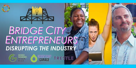 Disrupting the Industry | Bridge City Entrepreneurs tickets