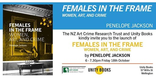 Book Launch | Females In The Frame: Women, Art, And Crime by Penelope Jackson