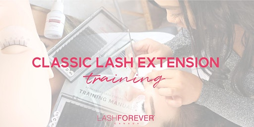Classic Lash Extension Training with Lashforever Canada