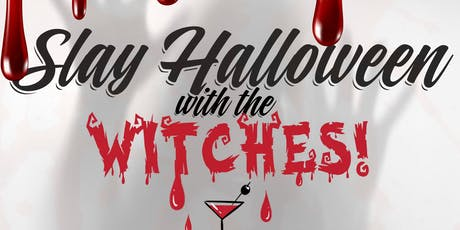SLAY HALLOWEEN with THE EVENT WITCHES tickets
