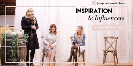 Inspiration and Influencers Instagram 101 - Growing Your Influence tickets