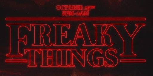 FREAKY THINGS