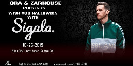 "Sigala ""Wish you well Halloween "" at Ora"