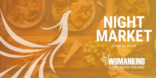 Food for Good | A Night Market to Raise Awareness About Domestic Violence