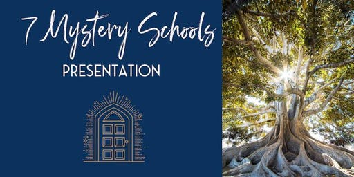 7 Mystery Schools Presentation