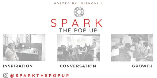 Spark: The Pop Up -- Leadership and Growth Development Workshop