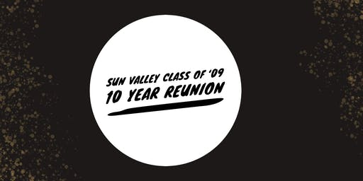 Sun Valley Class of '09 Ten Year Reunion