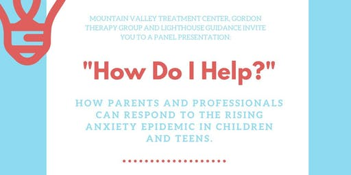 """""""How Do I Help?"""": How You Can Respond to the Rising Anxiety Epidemic"""