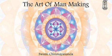 The Art of Man-Making (based on The Bhagavad Gita Verses) tickets