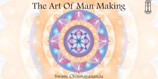 The Art of Man-Making (based on The Bhagavad Gita Verses)