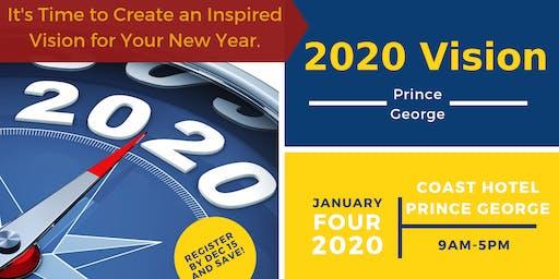 2020 Vision Prince George