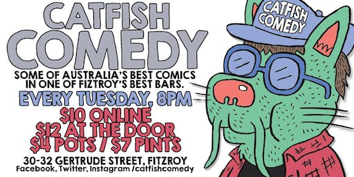 Catfish Comedy - Every Tuesday!