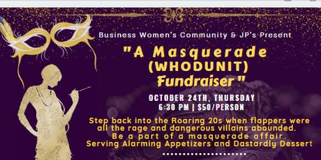 Masquerade WHODUNIT Fundraiser, Have fun and make a difference. tickets