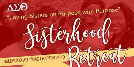 IAC Sisterhood Retreat - Loving Sisters on Purpose with Purpose