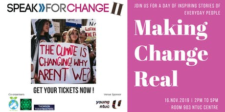 SPEAK FOR CHANGE 2 : Making Change REAL ! tickets