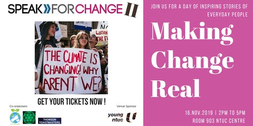 SPEAK FOR CHANGE 2 : Making Change REAL !