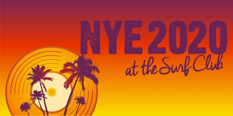 2020 New Year's Turn of the  Decade Celebration @  Surf Club Coffs Harbour! tickets