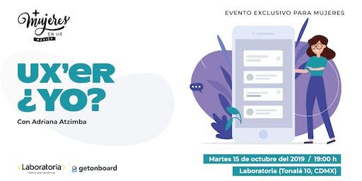 +Mujeres en UX México Meetup Octubre 2019