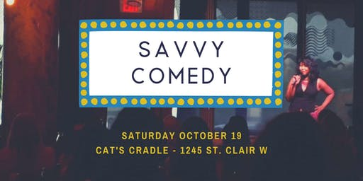 Laugh it up on St. Clair West at SAVVY COMEDY