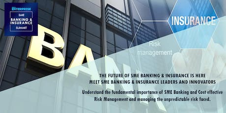 Small Enterprise SME Banking & Insurance Summit tickets