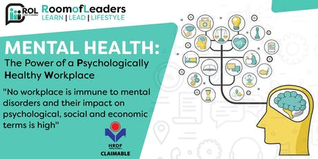Mental Health: The Power of a Psychologically Healthy Workplace tickets