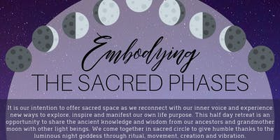 Embodying the Sacred Phases