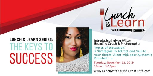 Photography/Branding Lunch and Learn with Kalysa
