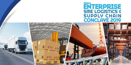 Small Enterprise SME Logistics & Supply Chain Conclave