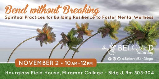 Bend Without Breaking: Building Resilience to Foster Mental Wellness