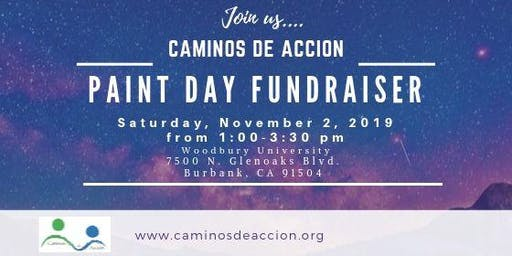 Paint Day Fundraiser -Caminos de Accion