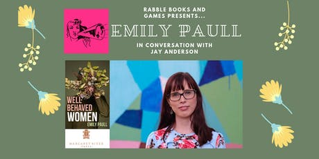Well-Behaved Women: Emily Paull in conversation with Jay Anderson tickets