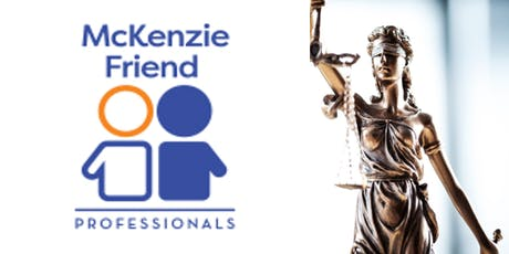 INTRO to MCKENZIE FRIEND TRAINING For Advocates and Self Representatives in tickets