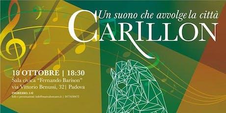 CARILLON 18 Ottobre MONTA' biglietti