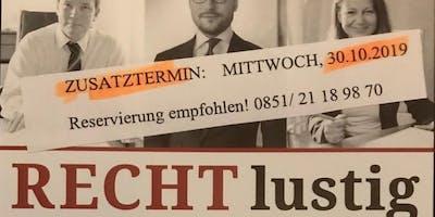 Zusatztermin: RECHTlustig im Passauer Hochwassermuseum (Kabarett)