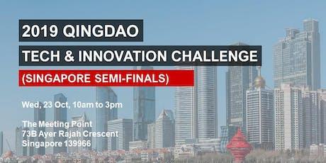2019 Qingdao Tech & Innovation Challenge - Singapore Semi-Finals tickets