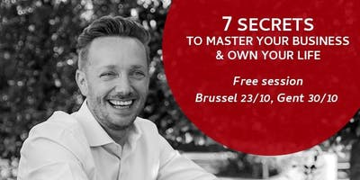 7 Secrets to Master Your Business & Own Your Life
