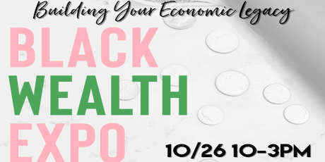Black Wealth Expo tickets