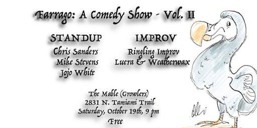 Farrago: A Comedy Show - Vol. 2