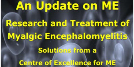 An Update on Research and Treatment of Myalgic Encephalomyelitis (ME) tickets