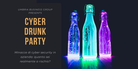 CyberDrunk Party - Networking Aperitivo biglietti