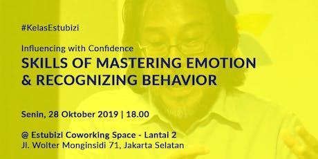 Skills of Mastering Emotion & Recognizing Behavior Rp 500,000 tickets