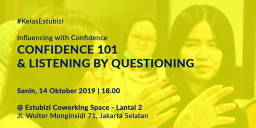 Confident 101 & Listening by Questioning Rp 500,000
