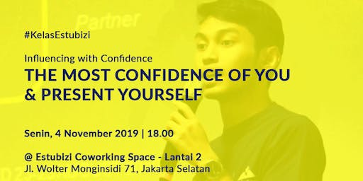 The Most Confidence of You & Present Yourself Rp 500,000