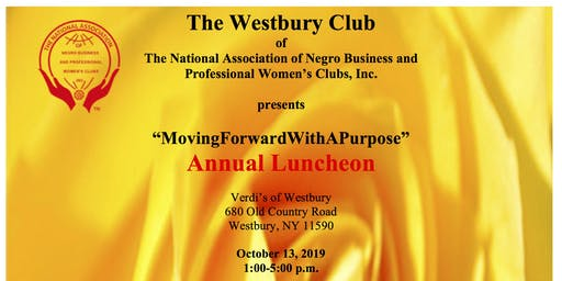 "Moving Forward with A Purpose ""Annual Luncheon"""