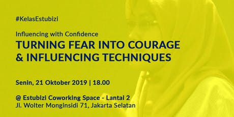 Turning Fear Into Courage & Influencing Techniques 500.000 RP tickets