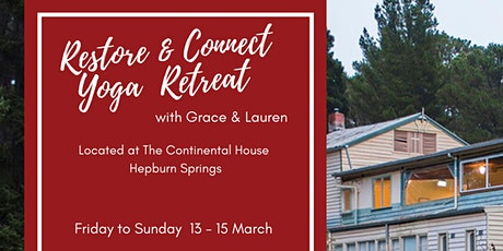 Restore & Connect Yoga Retreat with Lauren and Grace tickets