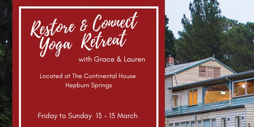 Restore & Connect Yoga Retreat with Lauren and Grace