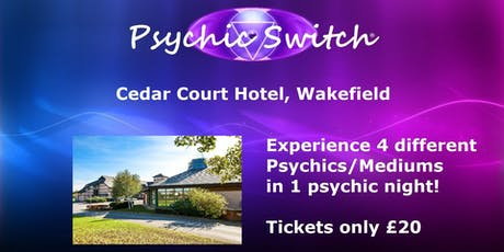 Psychic Switch - Wakefield tickets