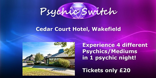 Psychic Switch - Wakefield