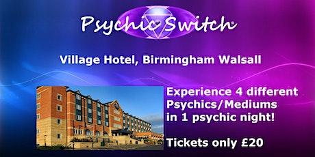 Psychic Switch - Birmingham Walsall tickets